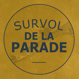 SURVOL DE LA PARADE